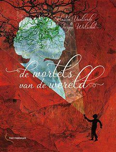 De wortels van de wereld - voorleesboek