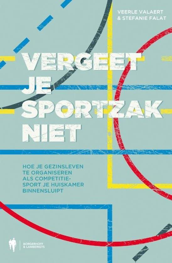 Boek Vergeet je sportzak niet - voor ouders van sportende tieners